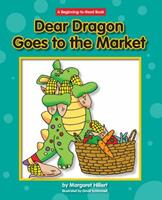 Dear Dragon Goes to the Market 1599533472 Book Cover