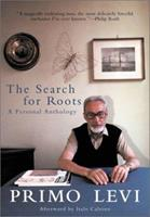 The Search For Roots: A Personal Anthology 0141185554 Book Cover