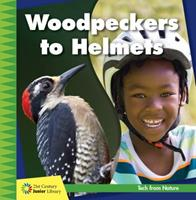 Woodpeckers to Helmets 1534142940 Book Cover