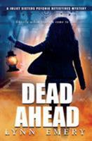 Dead Ahead 0999762826 Book Cover
