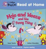 Mojo and Weeza and the Funny Thing 0007244479 Book Cover