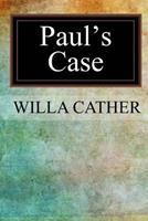 Paul's Case 0486290573 Book Cover