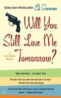 Will You Still Love Me Tomorrow? (Sam McCain, Book 3) 0786707755 Book Cover