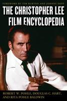 The Christopher Lee Film Encyclopedia 0810892693 Book Cover