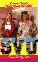 You're Not My Sister (Sweet Valley University(R)) 0553492675 Book Cover