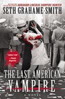 The Last American Vampire 145550212X Book Cover