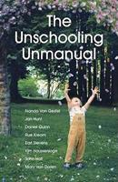 The Unschooling Unmanual 0968575455 Book Cover