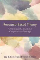 Resource-Based Theory: Creating and Sustaining Competitive Advantage 0199277699 Book Cover
