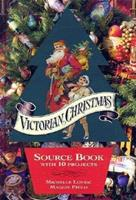 Victorian Christmas: Source Book With 10 Projects : 75 Victorian Scraps Plus Four Christmas Cards 1556704216 Book Cover