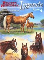 Legends, Volume 4: Outstanding Quarter Horse Stallions and Mares (Legends) 0911647635 Book Cover