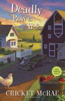 Deadly Row to Hoe 0738733083 Book Cover