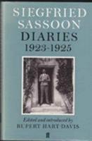 Siegfried Sassoon Diaries 1923-1925 0571133223 Book Cover