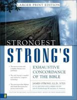 Strongest Strong's Exhaustive Concordance of the Bible, The 0310233437 Book Cover