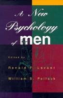 A New Psychology Of Men 046508656X Book Cover