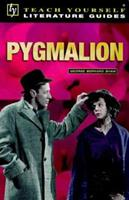 """""""Pygmalion"""" (Teach Yourself Revision Guides) 034075320X Book Cover"""