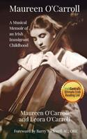 Maureen O'Carroll: A Musical Memoir of an Irish Immigrant Childhood 1794251529 Book Cover