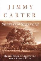 Sources of Strength: Meditations on Scripture for a Living Faith 1578562902 Book Cover