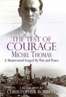 Test of Courage: The Michel Thomas Story 0743202635 Book Cover