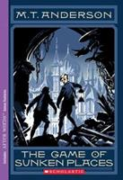 The Game of Sunken Places 0545200083 Book Cover
