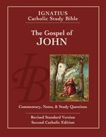 Ignatius Catholic Study Bible: The Gospel of John 0898708206 Book Cover