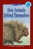How Animals Defend Themselves (Kids Can Read) 1553379047 Book Cover
