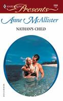 Nathan's Child   (Modern Day Knights) 0373123337 Book Cover