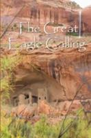The Great Eagle Calling 0974127485 Book Cover