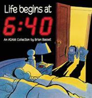 Life Begins At 6:40 (An Adam Collection) 0836217217 Book Cover