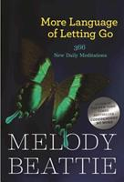 More Language of Letting Go: 366 New Daily Meditations (Hazelden Meditation Series) 1568385587 Book Cover