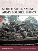 North Vietnamese Army Soldier 1958-7 (Warrior) 1846033713 Book Cover