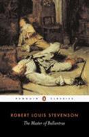 The Master of Ballantrae: A Winter's Tale 0895776294 Book Cover