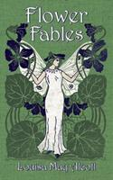 Flower Fables 1406501018 Book Cover