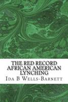 The Red Record African American Lynching 1484840283 Book Cover