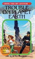 Trouble on Planet Earth 0553238655 Book Cover