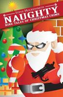 Naughty: Nine Tales of Christmas Crime 1477421858 Book Cover
