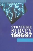 Strategic Survey 1996-1997 0198292961 Book Cover