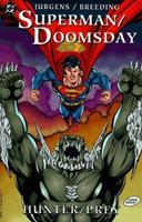 Superman/Doomsday: Hunter/Prey 1563892014 Book Cover