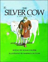 The Silver Cow: A Welsh Tale 0689502362 Book Cover