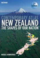 Bateman Contemporary Atlas New Zealand: The Shapes Of Our Nation 1869535979 Book Cover