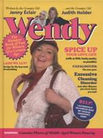 Wendy: The Bumper Book of Fun for Women of a Certain Age 0340977566 Book Cover