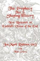 The Prophecy That Is Shaping History 1591602149 Book Cover