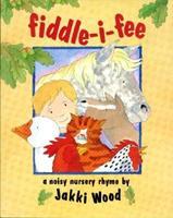 Fiddle-I-Fee 0027933962 Book Cover