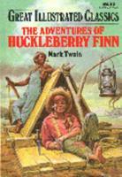 The Adventures of Huckleberry Finn 0866119655 Book Cover
