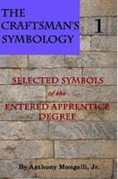 The Craftsman's Symbology 130422614X Book Cover