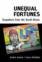 Unequal Fortunes: Snapshots from the South Bronx 0807750751 Book Cover