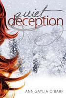 Quiet Deception 160290166X Book Cover