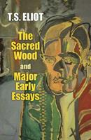 The Sacred Wood 0486299368 Book Cover