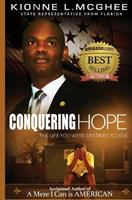 Conquering Hope: The Life You Were Destined to Live 0983006806 Book Cover