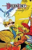 Dragonlance Classics, Volume 3 1631405934 Book Cover