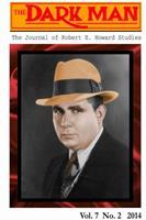 The Dark Man: The Journal of Robert E. Howard Studies 1312797738 Book Cover